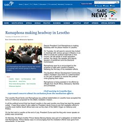 Ramaphosa making headway in Lesotho:Tuesday 23 September 2014