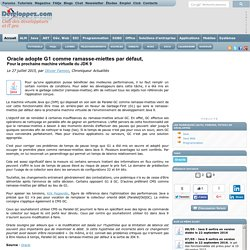 Oracle adopte G1 comme ramasse-miettes par d faut, pour la prochaine machine virtuelle du JDK 9
