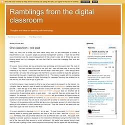 Ramblings from the digital classroom: One classroom - one ipad