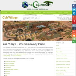 Cob Village - Open Source Cob and Rammed Earth Village