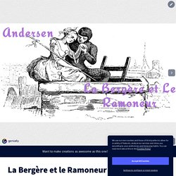 La Bergère et le Ramoneur d'Andersen -Marina Verger by Verger Marina on Genially