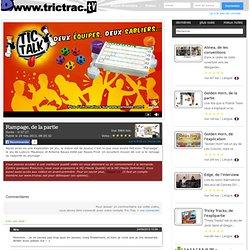 Rampage, de la partie sur Tric Trac Tv, la télé des jeux de société