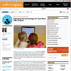 Ramping Up Technology for Your Next PBL Project