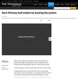 Dave Ramsey built empire by bucking the system