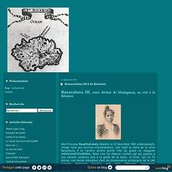 28/02/1897 royauté abolie 15/03/1897 exil Réunion