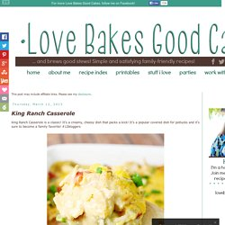 Love Bakes Good Cakes: King Ranch Casserole