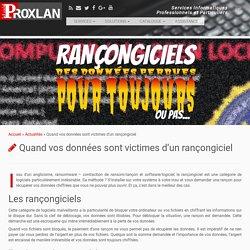Quand vos données sont victimes d'un rançongiciel – PROXLAN – Services Informatiques Lamballe