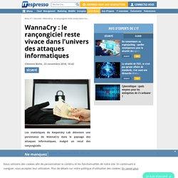 WannaCry : le rançongiciel reste vivace dans l'univers des attaques informatiques
