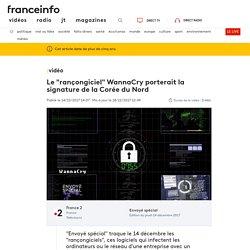 """Le """"rançongiciel"""" WannaCry porterait la signature de la Corée du Nord"""