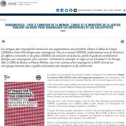 Rançongiciels : face à l'ampleur de la menace, l'ANSSI et le ministère de la Justice publient un guide pour sensibiliser les entreprises et les collectivités