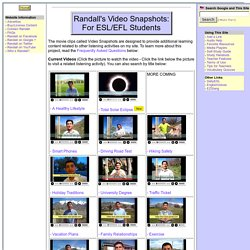 Randall's Video Snapshots: For ESL/EFL Students