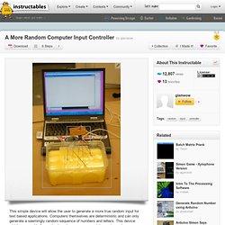 A More Random Computer Input Controller