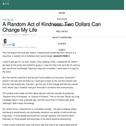 A Random Act of Kindness: Two Dollars Can Change My Life