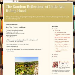The Random Reflections of Little Red Riding Hood: Top Ten Quotes on Hope