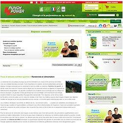 Randonnée et alimentation - Trucs et astuces nutrition sportive - Espace conseils - Punch Power SA