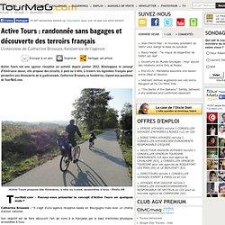 Active Tours : randonnée sans bagages et découverte des terroirs français