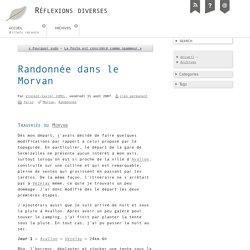 Randonnée dans le Morvan - Réflexions diverses