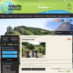 Sorties rando journée Ardèche, Fête de la randonnée Ardèche, programme des sorties rando en Ardèche, Calendrier des sorties rando Ardèche - Ardeche plein coeur