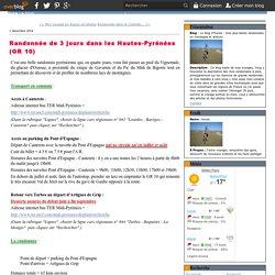 Randonnée de 3 jours dans les Hautes-Pyrénées (GR 10) - Le blog d'Hunza : mes plus belles randonnées en montagne et ailleurs