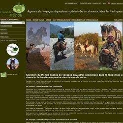 Randonnée & tourisme équestre - Cavaliers du Monde