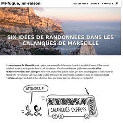 Six idées de randonnées dans les calanques de Marseille