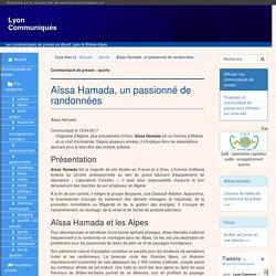 Aïssa Hamada, un passionné de randonnées - Lyon Communiqués