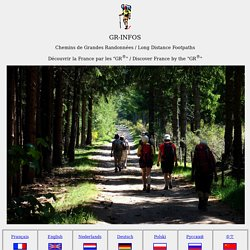 GR Chemins de Grandes Randonnees. Long hiking trails. Randonnee
