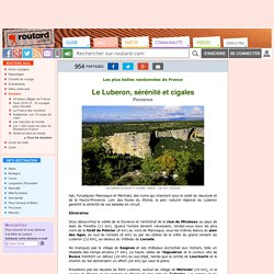 Les plus belles randonnées de France : Le Luberon, sérénité et cigales