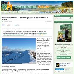 Randonner en hiver : 12 conseils pour votre sécurité et votre plaisir