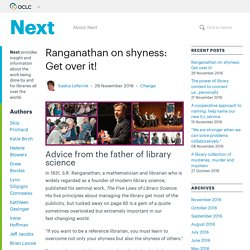 Ranganathan on shyness: Get over it! - OCLC Next