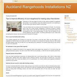 Auckland Rangehoods - Tips to improve efficiency of your rangehood for making odour free kitchen