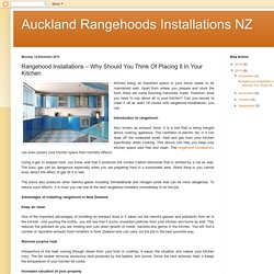Auckland Rangehoods Installations NZ: Rangehood Installations – Why Should You Think Of Placing It In Your Kitchen