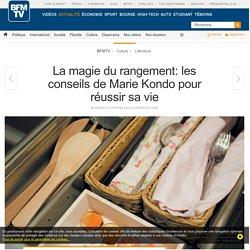 La magie du rangement: les conseils de Marie Kondo pour réussir sa vie