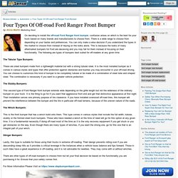 Four Types Of Off-road Ford Ranger Front Bumper by Alicia Martin