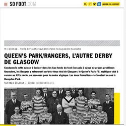 Queen's Park/Rangers, l'autre derby de Glasgow - Avant-match - Autres championnats