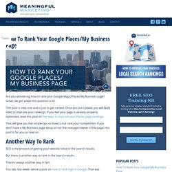 How to Rank Your Google My Business & Maps Page
