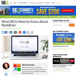 What SEOs Need to Know About RankBrain