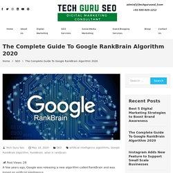 The Complete Guide To Google RankBrain Algorithm 2020 - TechGuruSeo