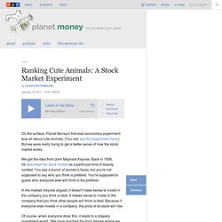 Ranking Cute Animals: A Stock Market Experiment : Planet Money