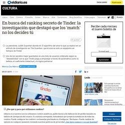 En busca del ranking secreto de Tinder: la investigación que destapó que los 'match' no los decides tú