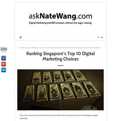 Ranking Singapore's Top 10 Digital Marketing Choices