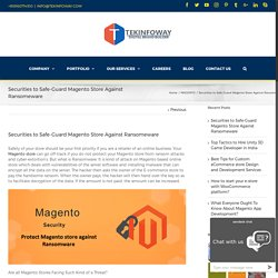 4 ways to protect Magento store from Ransomeware