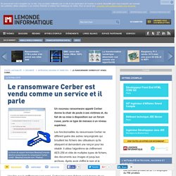Le ransomware Cerber est vendu comme un service et il parle