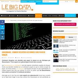 Ransomware : comment récupérer vos données sans payer de rançon