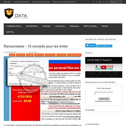 Ransomware : 10 conseils pour les éviter - Data Security BreachData Security Breach