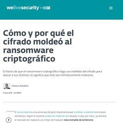 Cómo y por qué el cifrado moldeó al ransomware criptográfico