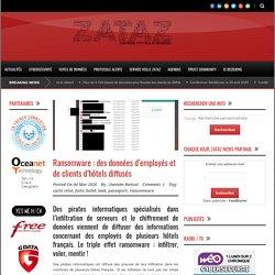 ZATAZ » Ransomware : des données d'employés et de clients d'hôtels diffusés