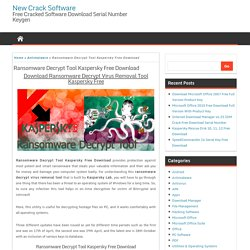 Ransomware Decrypt Tool Kaspersky Free Download