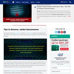 .Adobe Ransomware Manual Removal from the System