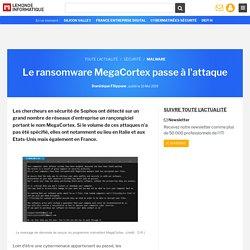 Le ransomware MegaCortex passe à l'attaque